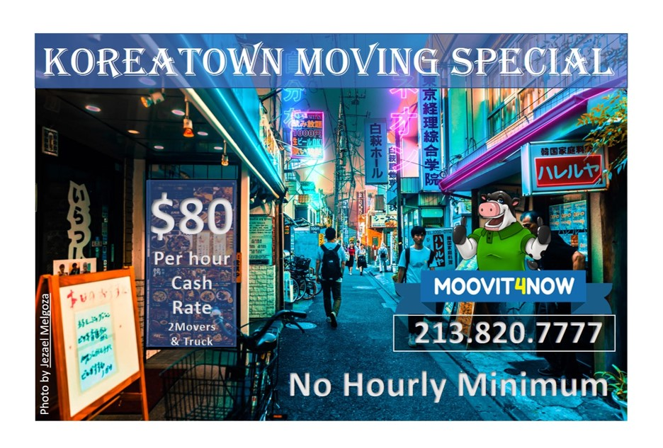Koreatown Moving Special: $80 per hour / No Hourly Minimum